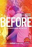 Before: A história de Hardin antes de Tessa (After Livro 6) (Portuguese Edition)...