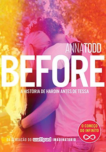 Before: A história de Hardin antes de Tessa (After Livro 6)