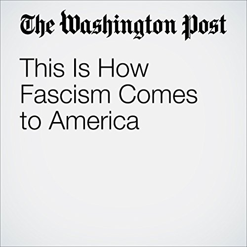 This Is How Fascism Comes to America audiobook cover art