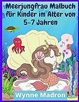Meerjungfrau-Malbuch fuer Kinder im Alter von 5-7 Jahren: Meerjungfrau-Farbseiten mit niedlichen Meerestieren (200 Designs)