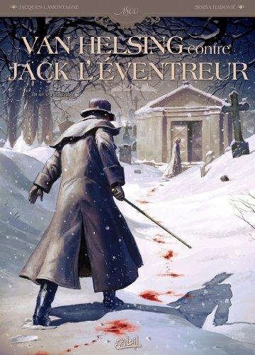 Van Helsing contre Jack l'éventreur T01 : Tu as vu le Diable (Van Helsing contre Jack l'Eventreur t. 1)