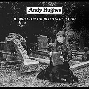 Journal for the Jilted Generation