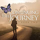 Continuing The Journey: Allowing Christ To Complete Us