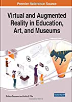 Virtual and Augmented Reality in Education, Art, and Museums Front Cover
