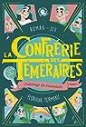 La Confrérie des Téméraires - Tome 2 L'héritage de Feuerstein par Turmeau