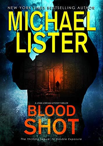 Blood Shot (John Jordan Mysteries Book 14)