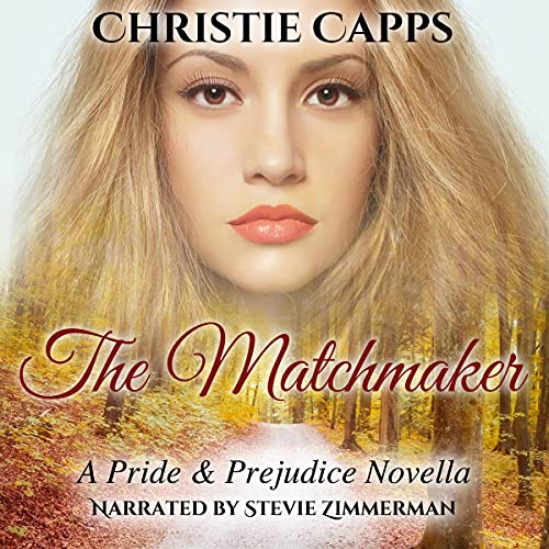 The Matchmaker Audiobook By Christie Capps, J. Dawn King cover art