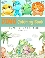 Dino Coloring Book: My First Cute Dino Coloring Book Great Gift for Boys & Girls Ages 4-8