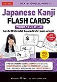 Japanese Kanji Flash Cards Kit Volume 2: Kanji 201-400: JLPT Intermediate Level: Learn 200 Japanese Characters with Native Speaker Online Audio, Sample Sentences & Compound Words