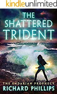 The Shattered Trident (The Endarian Prophecy Book 4)