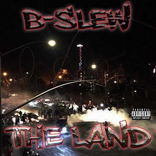B-Slew