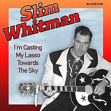 I'm Casting My Lasso Towards The Sky (Original Version)