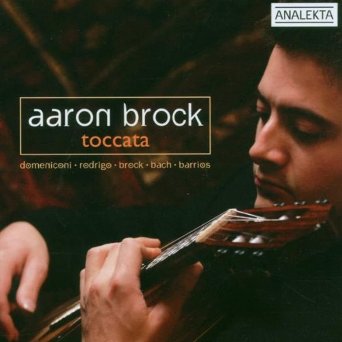 Aaron Brock: Toccata by Aaron Brock (2006-05-16)