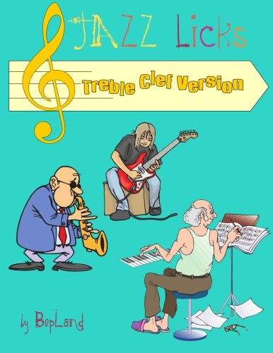 Jazz Licks: Treble Clef Version