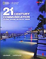 21st Century Communication: Listening, Speaking and Critical Thinking