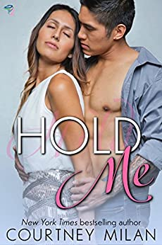 Hold Me (Cyclone Book 2) by [Courtney Milan]