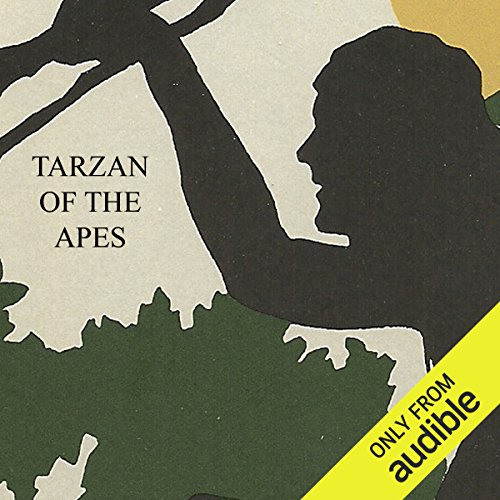 Tarzan of the Apes                   By:                                                                                                                                 Edgar Rice Burroughs                               Narrated by:                                                                                                                                 Peter Batchelor                      Length: 8 hrs and 40 mins     8 ratings     Overall 4.5