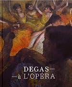Degas à l'Opéra de Henri Loyrette