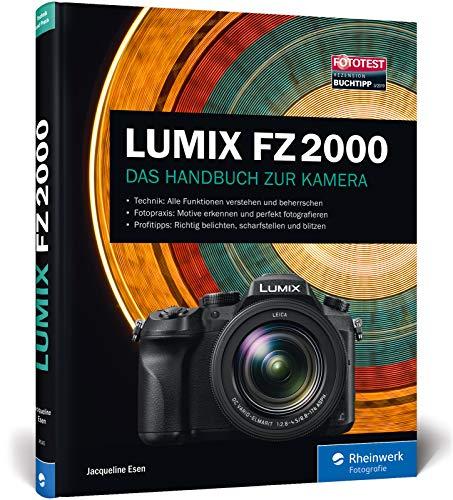 LUMIX FZ2000: Praxiswissen und Expertentipps zu Ihrer Kamera