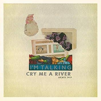 Cry Me A River (Dub 2019)