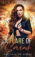 A Flare of Sorrow (The Jaylior)
