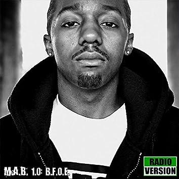 M.A.B. 1.0: Beast from Ova East (Radio Version)