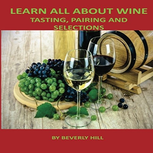 Learn All About Wine audiobook cover art