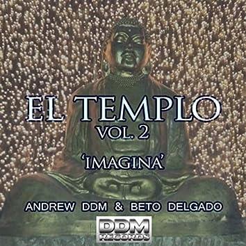 Imagina (El Templo), Vol. 2