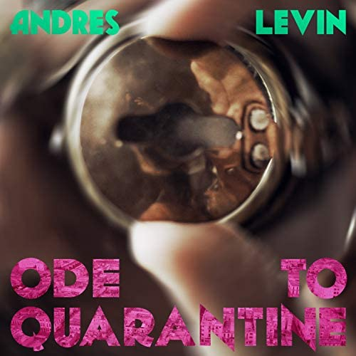 Andres Levin & Yerba Buena feat. Arto Lindsay, Meridian Brothers, Aaron Johnston, Stephanie Ferguson & Sebastian Steinberg