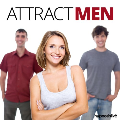 Attract Men Hypnosis cover art