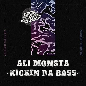 Kickin Da Bass