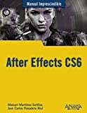 After Effects CS6 (Manuales Imprescindibles)