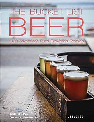 """The Bucket List: Beer: 1000 Adventures """" Pubs """" Breweries """" Festivals"""