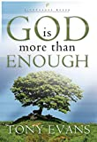 God Is More Than Enough (LifeChange Books)