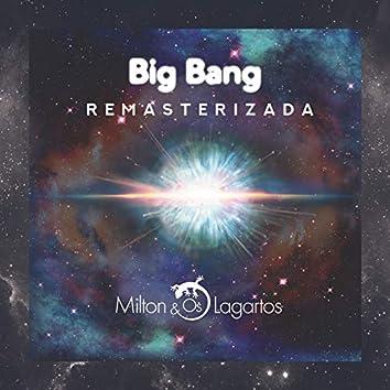 Big Bang (Remasterizada)