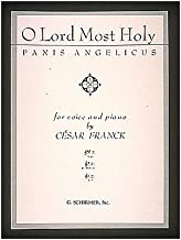 G. Schirmer Panis Angelicus (O Lord Most Holy) In G for Medium Voice By Franck