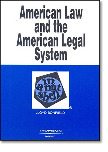 American Law and the American Legal System in a Nutshell...