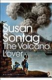 The Volcano Lover: A Romance (Penguin Modern Classics) (English Edition)