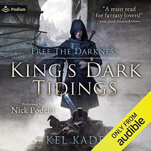 Free the Darkness: King's Dark Tidings, Book 1