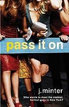 Pass It On: An Insiders Novel