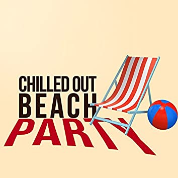 Chilled out Beach Party