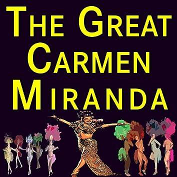 The Great Carmen Miranda