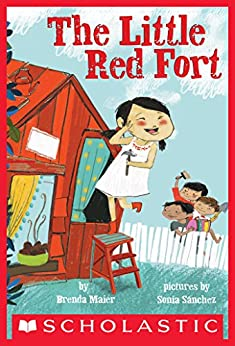 The The Little Red Fort by [Brenda Maier, Sonia Sanchez]