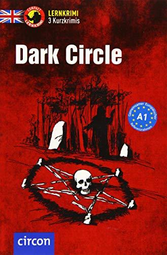 Dark Circle: Englisch A1 (Compact Lernkrimi - Kurzkrimis)