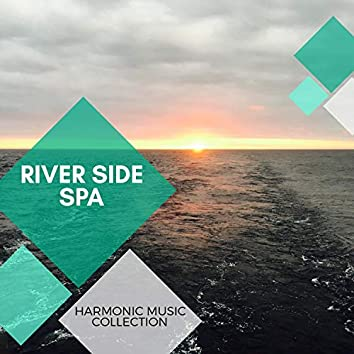 River Side Spa - Harmonic Music Collection