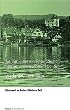 Zürcher Walser-Kassette / Wädenswil um 1900: Bärenswil zu Robert Walsers Zeit: TEIL 2