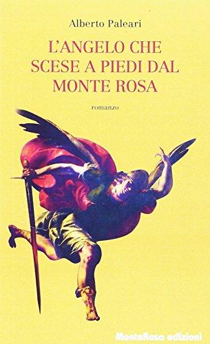 L'angelo che scese a piedi dal Monte Rosa