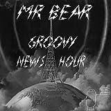 Groovy News Hour