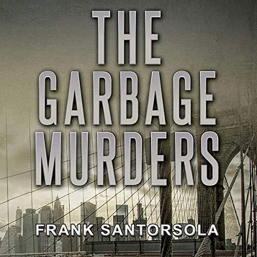 The Garbage Murders audiobook cover art