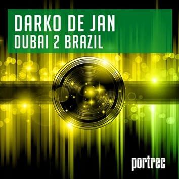 Dubai 2 Brazil (Original Mix)